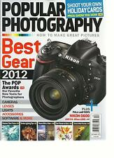 POPULAR PHOTOGRAPHY,DECEMBER, 2012 (HOW TO MAKE A GREAT PICTURES )BEST GEAR 2012