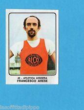 CAMPIONI dello SPORT 1973/74-Figurina n.48- ARESE - ITALIA -ATL.LEGGERA-Rec