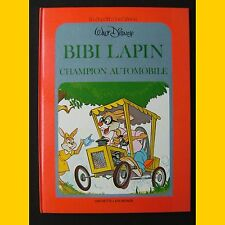 Collection Le Jardin des Rêves BIBI LAPIN CHAMPION AUTOMOBILE Walt Disney 1981