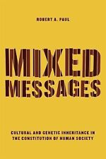 Mixed Messages : Cultural and Genetic Inheritance in the Constitution of...