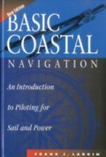 NEW - Basic Coastal Navigation: An Introduction to Piloting for Sail and Power