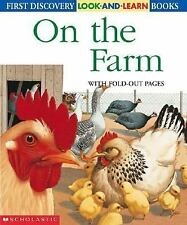 On The Farm (First Discovery Look-and-Learn Series), Sonia Black, Henri Galeron,