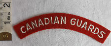 An Original WWII Canadian Guards Cloth Shoulder Title Badge (272)