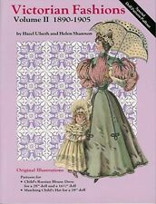 VICTORIAN FASHIONS VOL. II for Ladies Infants & Dolls includes 2 doll patterns
