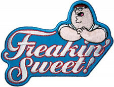 The Family Guy Peter Saying Freakin Sweet! Embroidered Patch NEW UNUSED