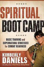 Spiritual Boot Camp: Basic Training and Supernatural Strategies for Combat Readi