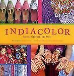 IndiaColor: Spirit, Tradition, and Style