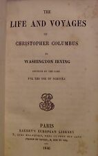 WASHINGTON IRVING - THE LIFE AND VOYAGES OF CHRISTOPHER COLUMBUS - 1846