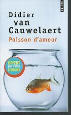 Poisson d'amour.Didier VAN CAUWELAERT.Points V001