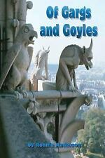 Of Gargs and Goyles by Ronnie Anderson (2014, Paperback)