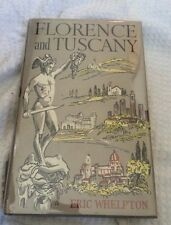 Florence and Tuscany By Eric Whelpton Illustrated