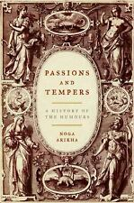 Passions and Tempers: A History of the Humours, Noga Arikha, Good Condition, Boo