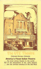 UTE THEATRE, COLORADO SPRINGS, COLORADO, VINTAGE POSTCARD