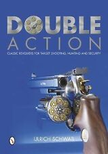 Book - Double Action: Classic Revolvers for Target Shooting, Hunting & Security