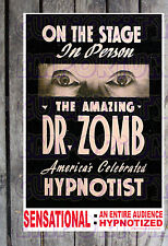 THE AMAZING DR. ZOMB AMERICAS CELEBRATED HYPNOTIST SPOOK SHOW POSTER REPRINT #14