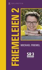 Friemeleien 2, Michael Friemel
