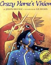 Crazy Horse's Vision by S. D. Nelson and Joseph Bruchac (2002, Picture Book)