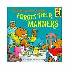 First Time Books Ser.: The Berenstain Bears Forget Their Manners by Jan...
