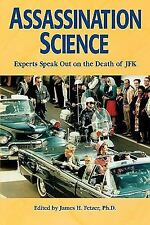 Assassination Science : Experts Speak Out on the Death of JFK-ExLibrary