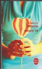 Amore 14 - Frederico Moccia - poche . Bon état. livre en français. 28/9