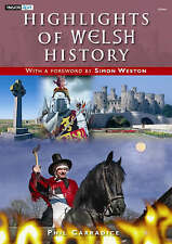 Highlights of Welsh History, Phil Carradice