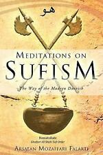 Meditations on Sufism: The Way of the Modern Darvish by Arsalan Mozaffari Falart