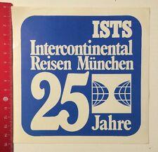 Aufkleber/Sticker: ISTS Intercontinental Reisen München 25 Jahre (0605169)