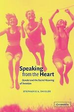 Speaking from the Heart: Gender and the Social Meaning of Emotion (Stu-ExLibrary
