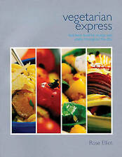 Vegetarian Express: High Energy Food That is Quick to Prepare and Won't Pile...