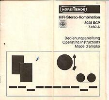 Bedienungsanleitung Notice d ´emploi Handbook of Instruction Nordmende 8025 SCP