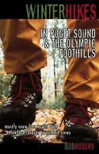 Winter Hikes: In Puget Sound and the Olympic Foothills-ExLibrary