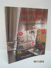 Stenciling on Fabric: Patterns and Possibilities by Wren Loasby