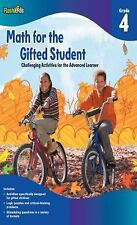 Math for the Gifted Student: Challenging Activities for the Advanced Learner, Gr