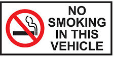 120 x 60 mm  NO SMOKING - Vehicle/Taxi/Van/Bus/Car  Health & Safety Stickers
