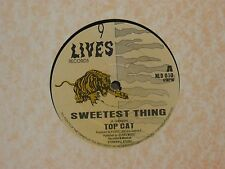 """TOP CAT - SWEETEST THING 12"""" MIX VG+ UK 9 LIVES NLD 010"""