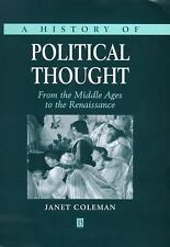 A History of Political Thought : From the Middle Ages to the Renaissance by...