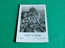 IMAGE PHOTO CHROMO 1930 CHOCOLATS SCHAAL CHATEAU DE CRUSOL ST PERAY ARDECHE