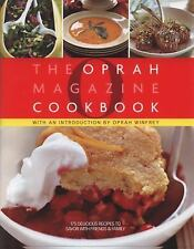 The Oprah Magazine Cookbook by Hyperion Staff and Oprah Magazine Editors...