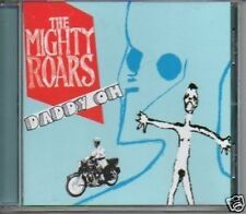 (321B) The Mighty Roars, Daddy Oh - DJ CD