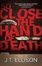 So Close the Hand of Death (Taylor Jackson) by Ellison, J.T., Good Book