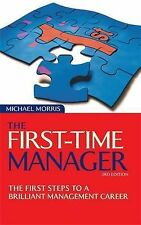 Michael J Morris Bestsellers cluster sheet: First Time Manager: The First Steps
