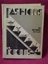 Rare Vtg 1931 Fashions in Food Beverly Hills HB Cookbook Signed Will Rogers Book