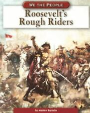 Roosevelt's Rough Riders (We the People: Industrial America series)