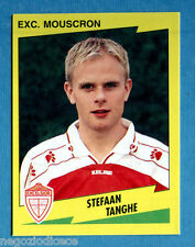 FOOTBALL 98 BELGIO Panini -Figurina-Sticker n. 289 - TANGHE -EXC MOUSCRON-New