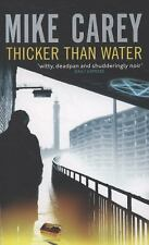 Thicker Than Water by Mike Carey (2009, Paperback)