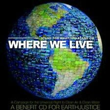 Various Artists, Where We Live: Stand for What You Stand On: A Benefit CD for Ea