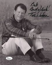 TOM WATSON HAND SIGNED 8x10 PHOTO    GREAT POSE    GOLF LEGEND     TO BOB    JSA