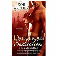 NEW - Dangerous Seduction: A Nemesis Unlimited Novel by Archer, Zoe