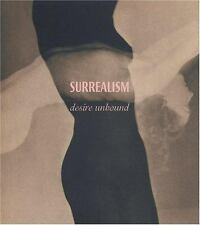 Surrealism: Desire Unbound (Published 2001 London) The Tate Trustees