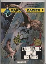 PAAPE. Marc Dacier 6. Abominable Homme des Andes. DUPUIS 1980. EO. NEUF
